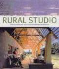 Andrea Oppenheimer,Timothy Hursley,A Dean - Rural Studio