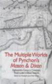 Elizabeth Jane Wall Hinds - Multiple Worlds of Pynchon`s Mason & Dixon