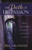 Bill Crowder,B Crowder - Path of His Passion