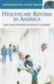 Jennie Jacobs Kronenfeld,Jennie Kronenfeld,Michael Kronenfeld - Healthcare Reform in America