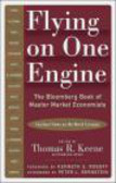 Keene - Flying on One Engine the Bloomberg Book of Master Market Eco