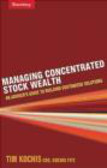 Tim Kochis - Manging Concentrated Stock Wealth