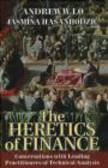 Jasmina Hasanhodzic,Andrew Lo,J Hasanhodzic - Heretics of Finance