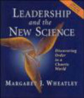 Margaret Wheatley,M Wheatley - Leadership & the New Science