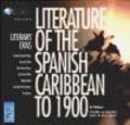Literature of Spanish Caribbean to 1900 CD