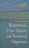 Milton Fingerman - Biomaterials from Aquatic and Terrestrial Organisms