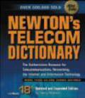 Harry Newton - Newton`s Telecom Dictionary Authorative Resource for Telecom