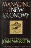 J Magretta - Managing in the New Economy