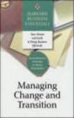 Business Essentials Harvard - Managing Change and Transition