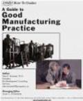 A Kanarek - Guide to Good Manufacturing Practice