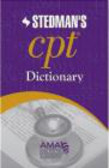 Stedman`s CPT Dictionary