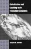 Grzegorz Kolodko,G Kolodko - Globalization & Catching-up in Transition Economies