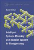 Mahdi Mahfouf,M Mahfouf - Intelligent Systems Modeling & Decision Support in Bioengine