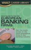Saba Haider,A Haider - Vault Guide to the Top European Banking Firms