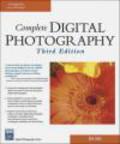 Ben Long,B. Long - Complete Digital Photography