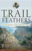 Robert Rivard - Trail of Feathers