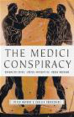 Cecilia Todeschini,Peter Watson - Medici Conspiracy