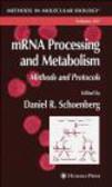 D Schoenberg - mRNA Processing & Metabolism