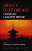 International Monetary Fund,T Callen - Japan`s Lost Decade Policies for Economic Revival