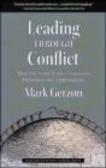 Mark Gerzon,M Gerzon - Leading Through Conflict