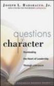 Joseph L. Badaracco,J Badaracco - Questions of Character