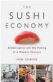 Sasha Issenberg,S Issenberg - Sushi Economy