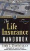 Louis Shuntich - Life Insurance Handbook