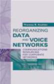Thomas Koehler - Reorganizing Data & Voice Networks