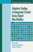 P Paik - Adaptive Cooling of Integrated Circuits Using Digital Microf