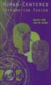 David L. Hall - Human-Centered Information Fusion