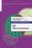 F Berthiaume - Methods in Bioengineering 3D Tissue Engineering