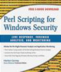 Harlan Carvey,Jeremy Faircloth,H Carvey - Perl Scripting for Windows Security