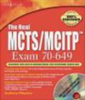 Brien Posey,B Posey - Real MCTS/MCITP Exam 70-649 Prep Kit