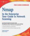 Becky Pinkard,Angela Orebaugh,A Orebaugh - Nmap in the Enterprise