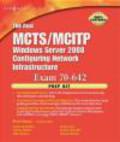 Brien Posey,B Posey - Real MCTS/MCITP Exam 70-642 Prep Kit