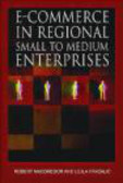 Lejla Vrazalic,Robert MacGregor,L Vrazalic - E-commerce in Regional Small to Medium Enterprises