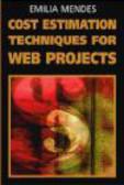 Emilia Mendes,E Mendes - Cost Estimation Techniques for Web Projects