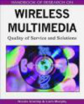 N Cranely - Handbook of Research on Wireless Multimedia