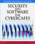 Esharenana Adomi,E Adomi - Security and Software for Cybercafes