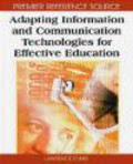 Lawrence Tomei,L Tomei - Adapting Information and Communication Technologies for Effe