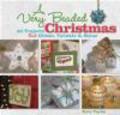 T Taylor - Very Beaded Christmas