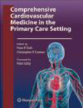 P Toth - Comprehensive Cardiovascular Medicine in the Primary Care