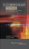 Jonathan S. Steinberg - Electrophysiology: the Basics
