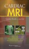 Mark Doyle,June Yamrozik,Robert W. Biederman - Cardiac MRI