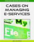 Ada Scupola,A Scupola - Cases on Managing E-Services