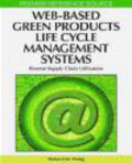 Hsiao-Fan Wang,H Wang - Web-Based Green Products Life Cycle Management Systems