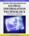 Hakikur Rahman,H Rahman - Selected Readings on Global Information Technology