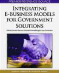 S Chhabra - Integrating E-business Models for Government Solutions