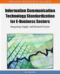 K Jakobs - Information Communication Technology Standardization for E-b