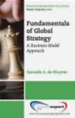 Cornelis De Kluyver,Cornelis A. De Kluyver - Fundamentals of Global Strategy